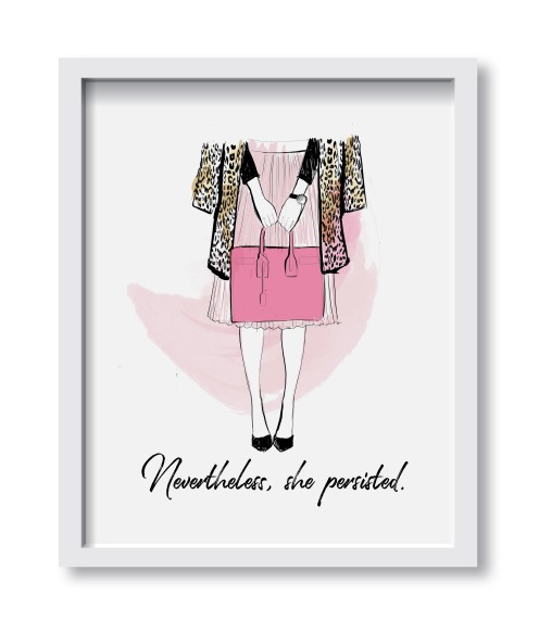 Nevertheless She Persisted Art Print | $24.00 CAD